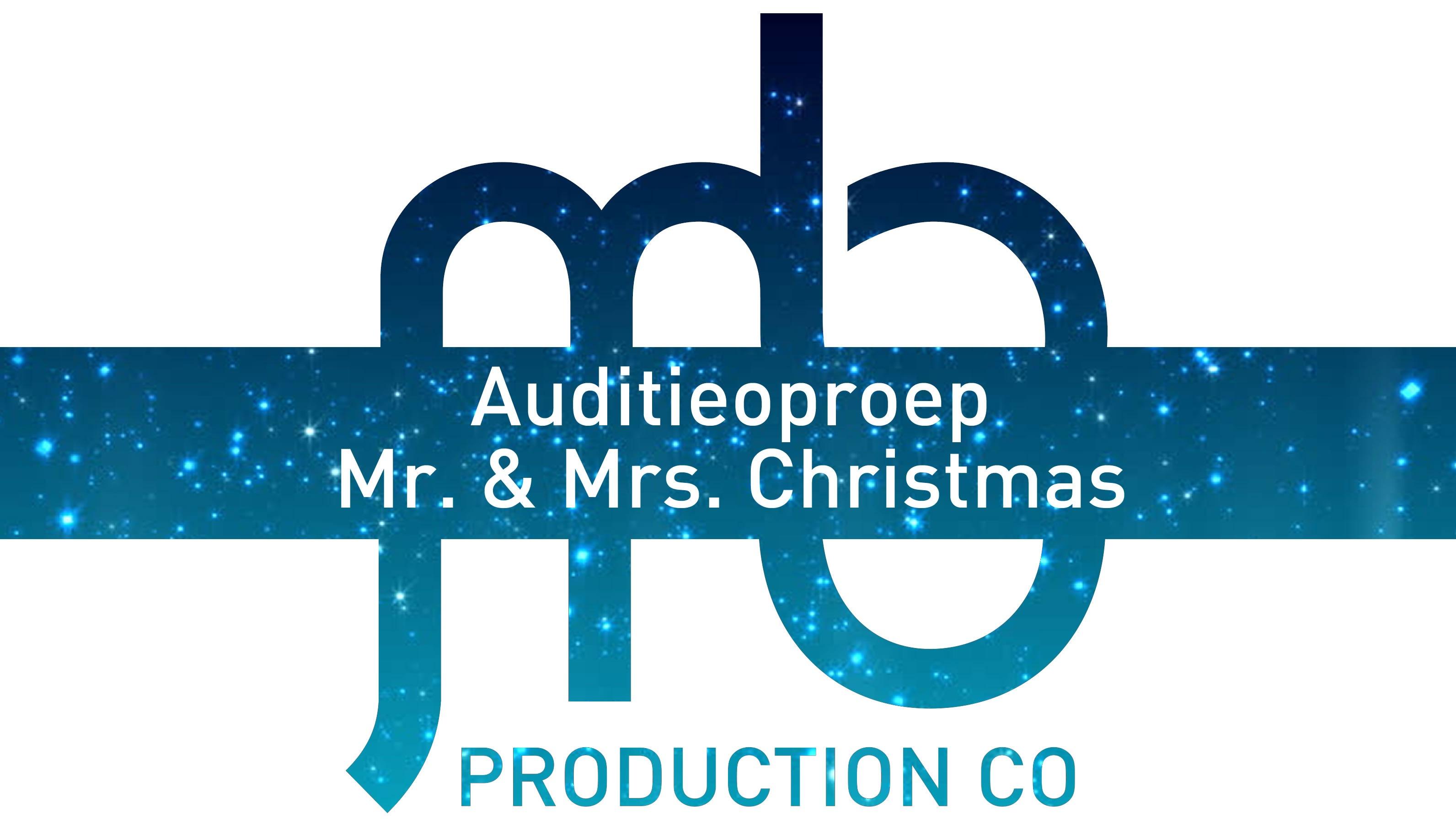 Auditie-oproep: zangers / dansers voor Mr. & Mrs. Christmas