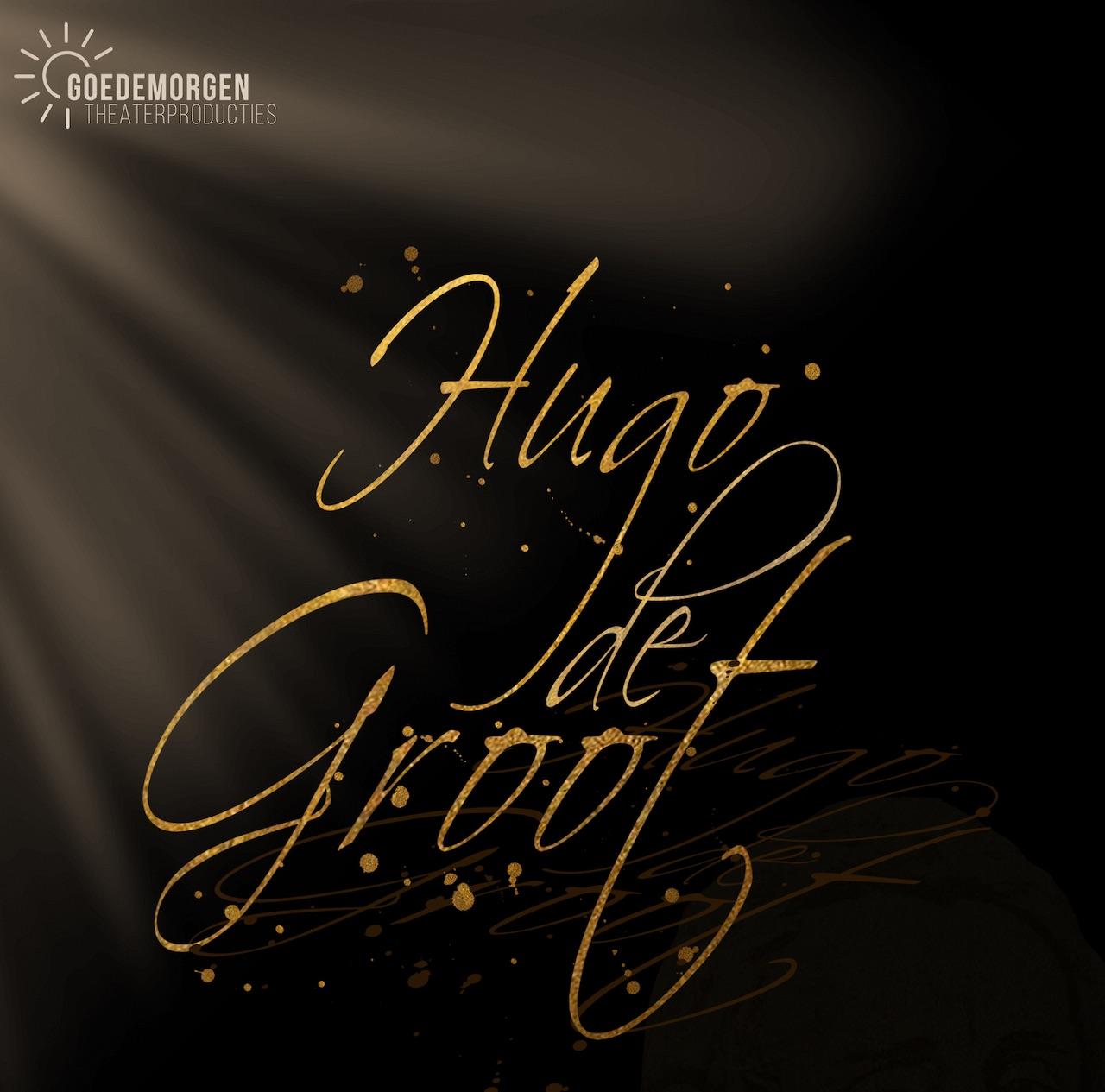 Auditie-oproep: Goedemorgen Theaterproducties zoekt acteurs/zangers voor musical 'Hugo de Groot'