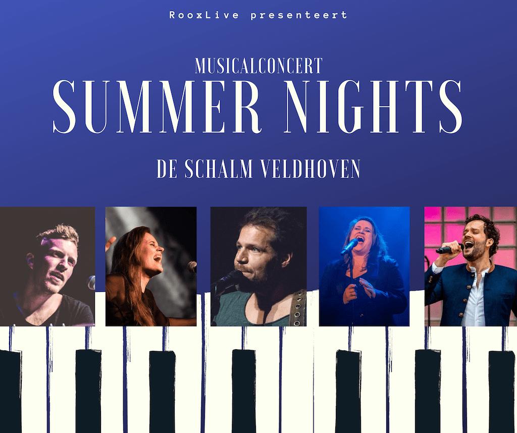 Summer Nights Musicalconcert in De Schalm Veldhoven
